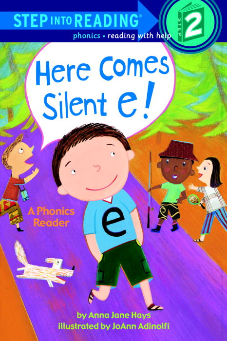 Here Comes Silent E! By Hays, Anna Jane/ Adinolfi, Joann (ILT)